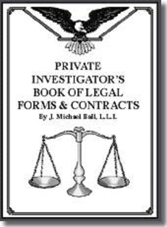 PRIVATE INVESTIGATOR'S BOOK OF LEGAL FORMS AND CONTRACTS w/CD