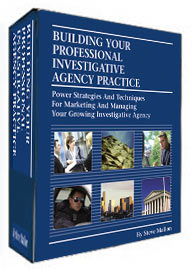 Building Your Professional Investigative Agency Practice