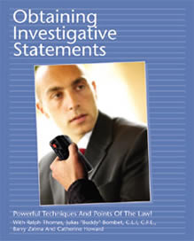 OBTAINING INVESTIGATIVE STATEMENTS Powerful Techniques And Point